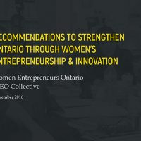How To Strengthen Ontario's Economy Through the Effective Advancement of Women's Entrepreneurs?